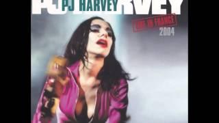 PJ Harvey - Live in France (Full Album) 2004