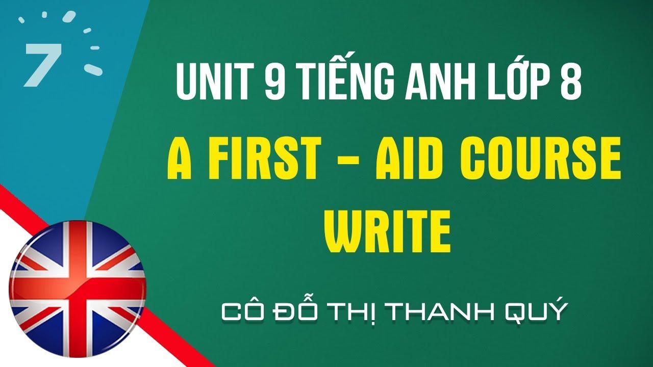 Unit 9: Write trang 84 Tiếng Anh lớp 8  HỌC247
