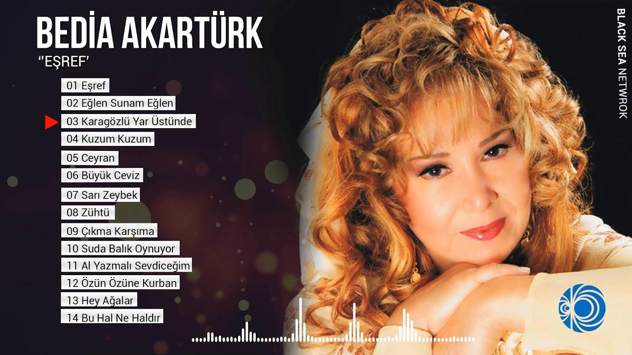 Eşref Full Albüm  / Bedia Akartürk