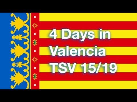 4 days in Valencia - TSV 15/19