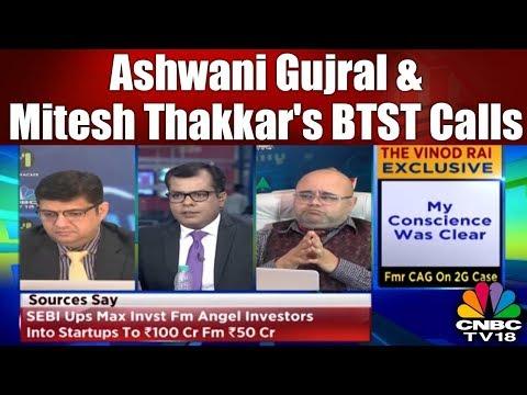 Closing Bell (28th March)   Ashwani Gujral & Mitesh Thakkar's BTST Calls   CNBC TV18