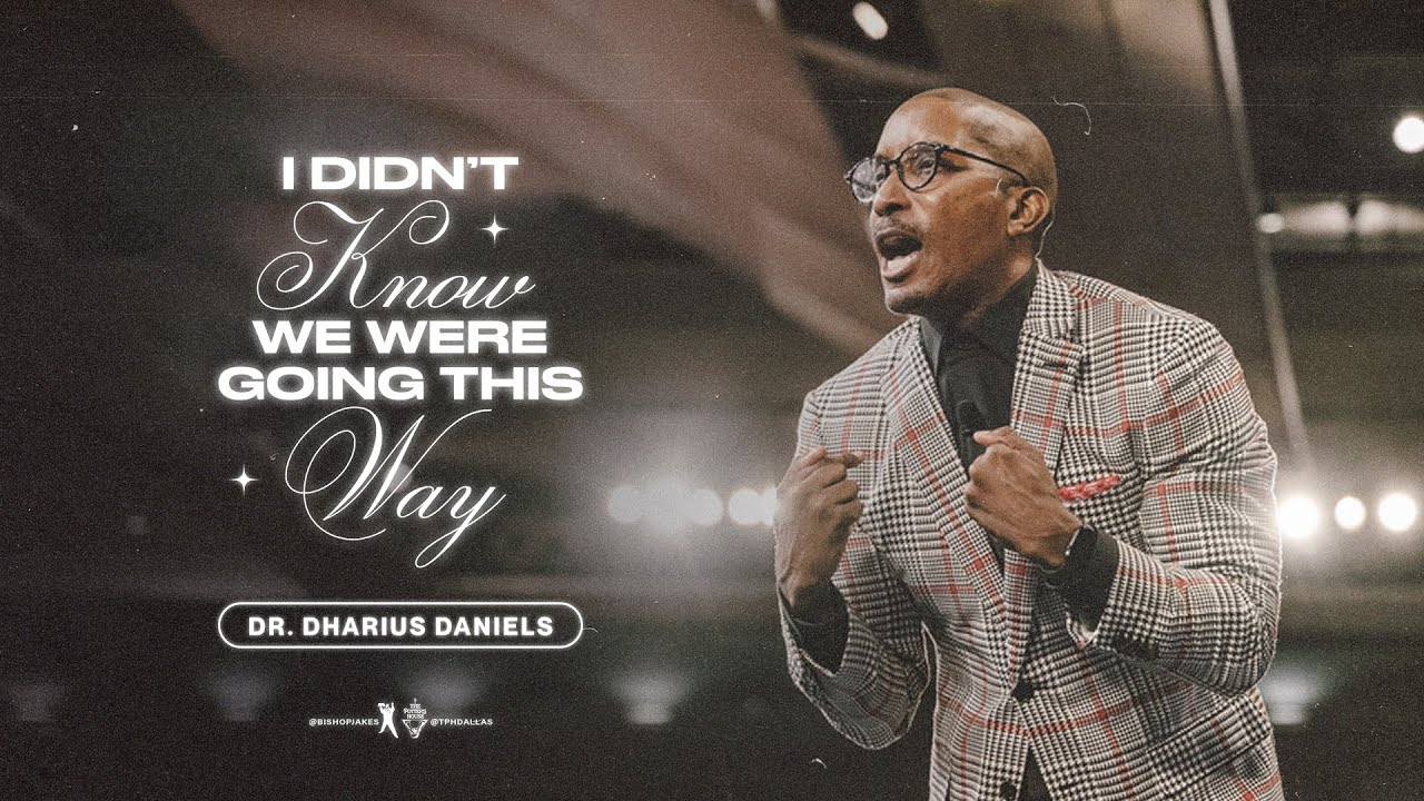 Download I Didn't Know We Were Going This Way - Dr. Dharius Daniels