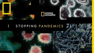 Stopping Pandemics, An Exclusive National Geographic Event w/ Dr. Fauci & Other Experts