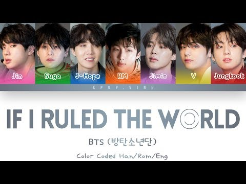 BTS (방탄소년단) - If I Ruled the World (Color Coded Lyrics/Eng/Rom/Han)