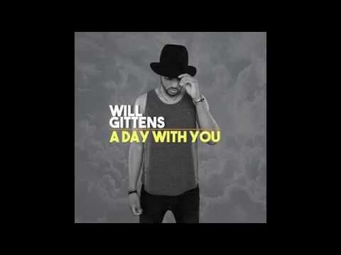 A Day With You - Will Gittens