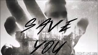 Fight Like Sin - Save You