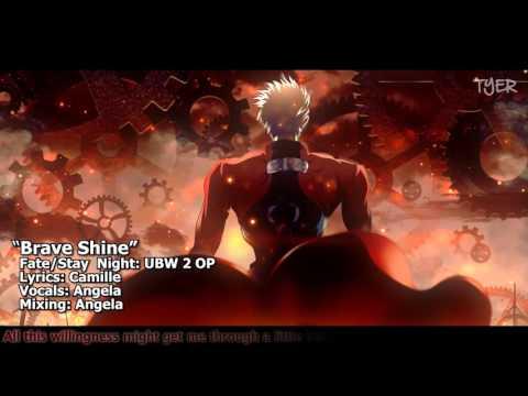 [TYER] English Fate/Stay Night: UBW 2 OP - Brave Shine [feat. Angela]
