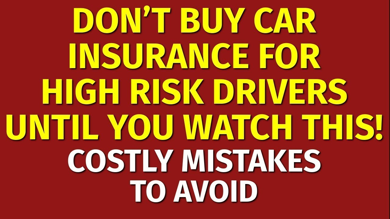 Cheapest Car Insurance for High Risk Drivers - YouTube
