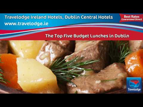 travelodge-dublin-city-hotels-and-the-top-five-budget-lunches-in-dublin
