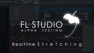 FL Studio Alpha | Real-time Stretching