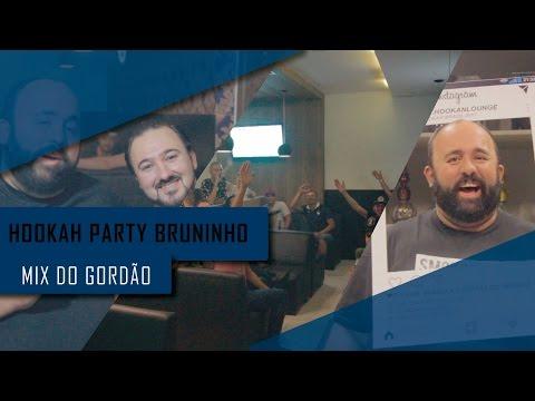 Aniversário Bruninho   Fusion Hookah Lounge  l  Mix do Gordão S04EP09