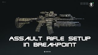 Assault Rifle Setup in Ghost Recon Breakpoint