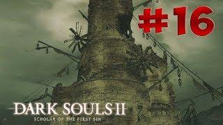 Dark Souls 2 SotFS - Полный Гайд. Прохождение, Секреты и ЛОР. Часть 16. Земляной Пик