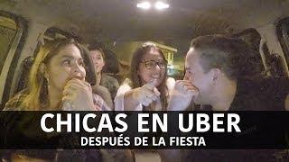 Chicas En Uber Después De La Fiesta - (Historias de uber)