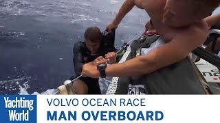 Man Overboard in Volvo Ocean Race | Yachtin World