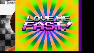 Love Me Fast: A Love Story