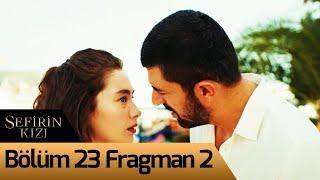 Sefirin Kızı 23. Bölüm 2. Fragman