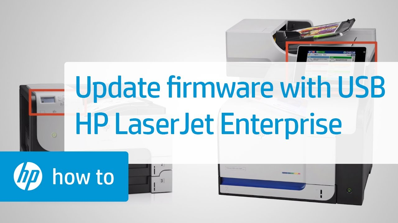Using a USB Drive to Update the Firmware on HP LaserJet Enterprise Printers  | HP Printers | HP