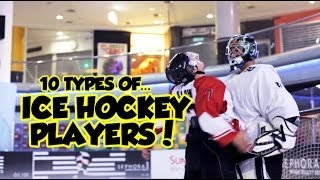 10 types of Ice Hockey Players