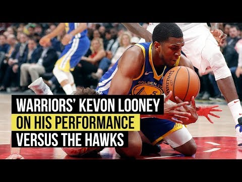 Golden State Warriors' Kevon Looney on his performance versus the Atlanta Hawks