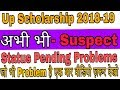 Up Scholarship 2018-19 Status    Suspect   Pending   Recommend/verified   Account Number Whatsapp Status Video Download Free