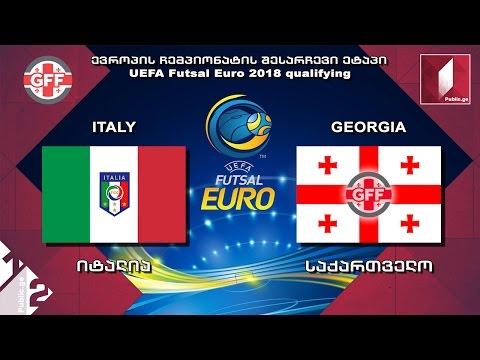 Italy vs Georgia / ფუტსალი. იტალია - საქართველო. UEFA Futsal Euro 2018 qualifying