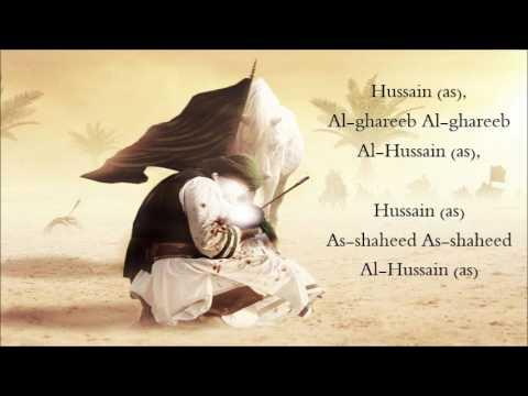 Hussain al-ghareeb (English Noha / Latmiya)