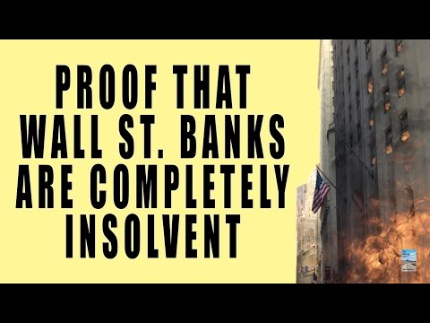 ALL Major Banks Are Insolvent! Banking System CAN'T Avoid Systemic Meltdown!