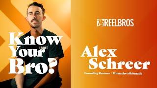 """Know Your Bro"" - Alex Schreer"