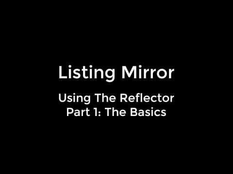 Using The Reflector Part 1: The Basics