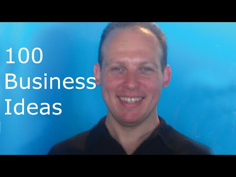 100 business ideas: discussion of 90 business ideas & 10 business idea theories