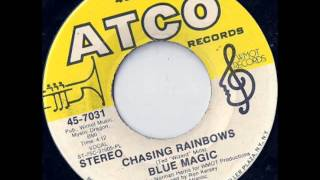 Blue Magic - Chasing Rainbows