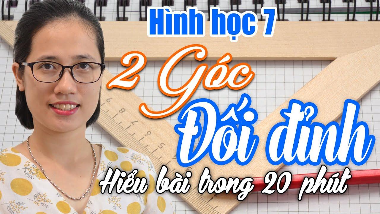 Hình học 7 – Bài 1 – Hai góc đối đỉnh – Đăng kí học toán 7 online cô Thủy sđt/Zalo 0356 109 068