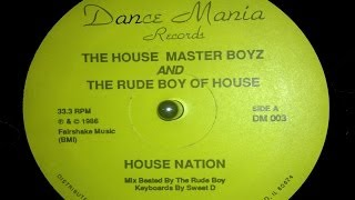 House Master Boyz/Rude Boy Of House - House Nation Tribute