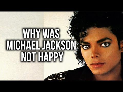 Why was Michael Jackson Not Happy