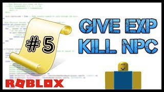 ROBLOX: How to Give Players EXP After Killing an NPC - Roblox Scripting Tutorial