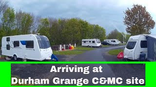 Arriving at Durham Grange C.A.M.C Site - North Eastern motorhome tour - May 2019 (Part 1)
