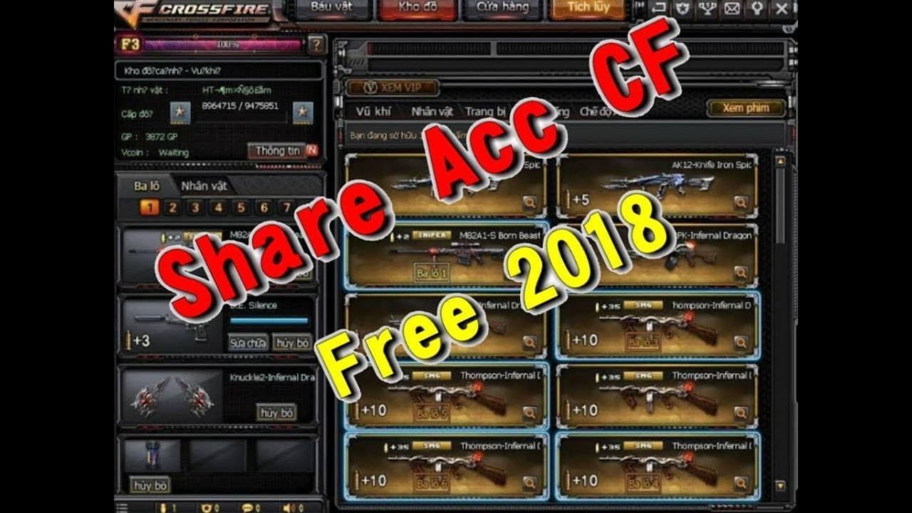 Share Acc CF Vip Free 2018 : Không Ai Chơi ( Part 17 )