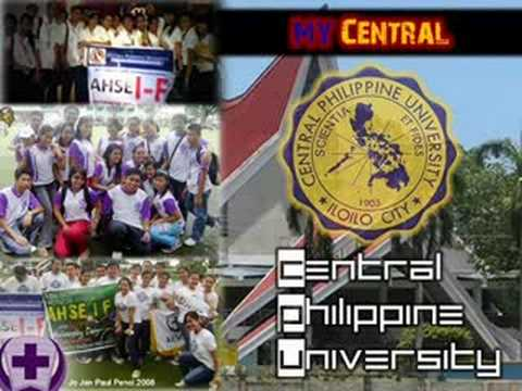 My Central (Alma Mater Song): Central Philippine University