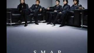 SMAP - ���̏u��(�Ƃ�)�A�����Ɩ�����Ȃ�