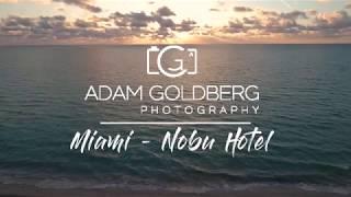 Miami Video - Nobu Hotel Miami Beach