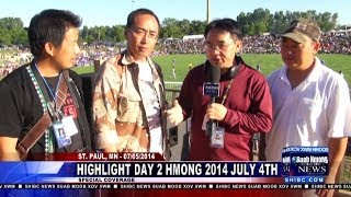 Suab Hmong News:  HIGHLIGHT Day Two of Hmong July 4th Event in St. Paul, MN