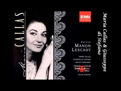 Manon Lescaut. Giacomo Puccini. (Callas & di Stefano)