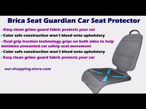 Brica Seat Guardian Car Seat Protectors And Features - YouTube
