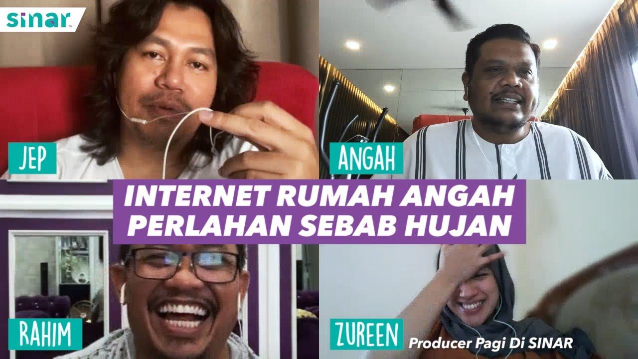 Download Pagi Di SINAR - Internet Rumah Angah Perlahan Sebab Hujan