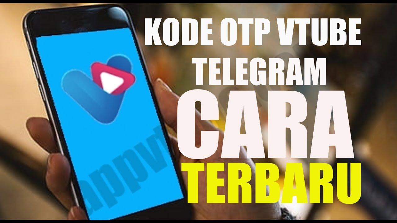 Daftar Vtube Terbaru Otp Telegram Youtube
