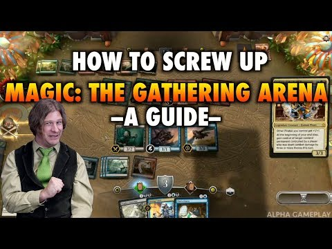 MTG - How To Screw Up Magic: The Gathering Arena - A Guide - YouTube