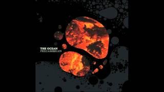 The Ocean - Cryogenian