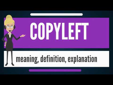 What is COPYLEFT? What does COPYLEFT mean? COPYLEFT meaning, definition & explanation