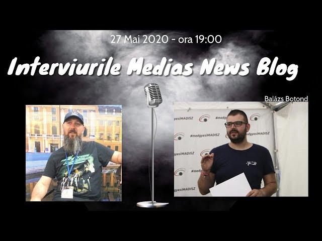 Balázs Botond la Interviurile Medias News Blog